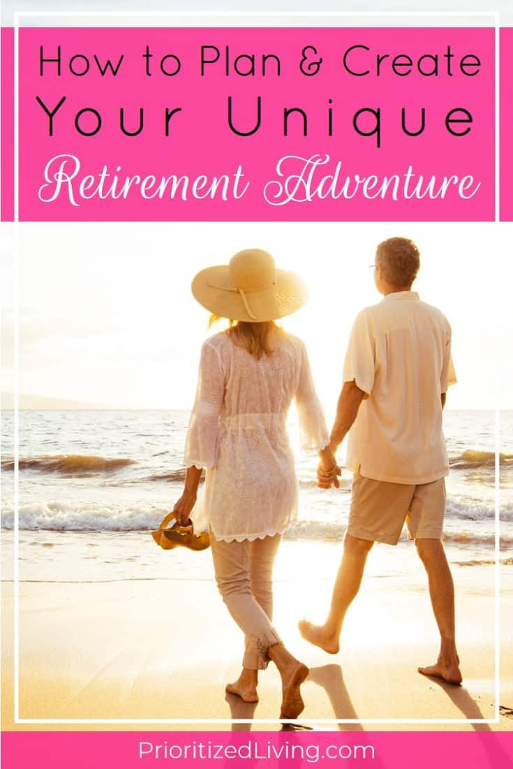 How to Plan & Create Your Unique Retirement Adventure ...
