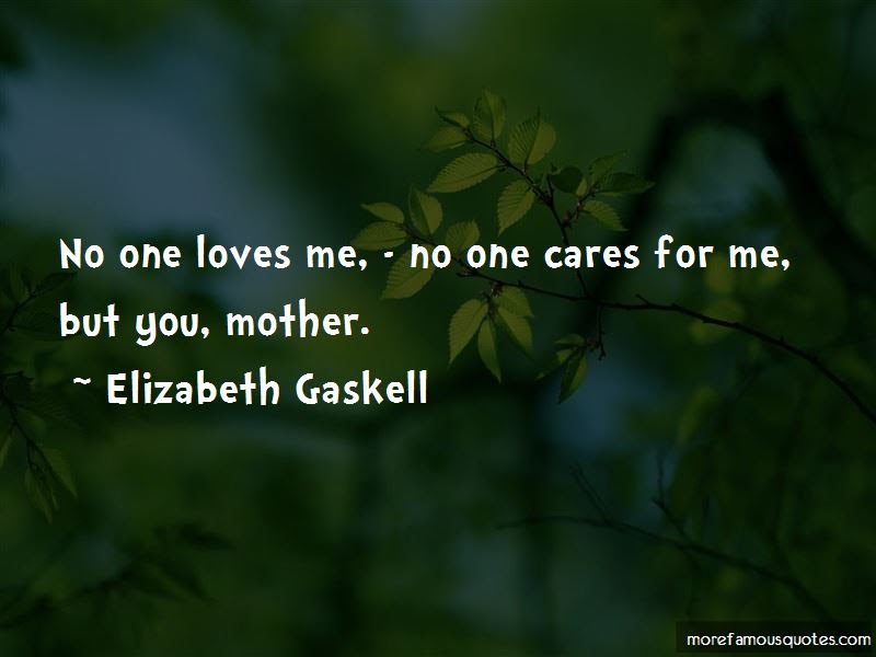 Quotes About No One Loves Me Top 43 No One Loves Me Quotes From
