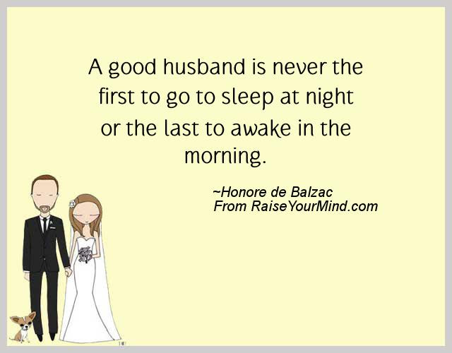 Wedding Wishes Quotes Verses A Good Husband Is Never The First