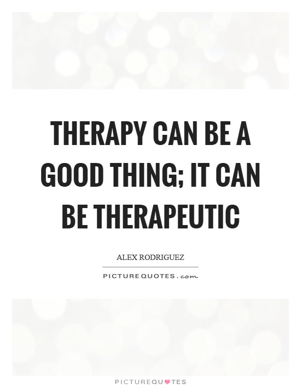 Therapeutic Quotes & Sayings | Therapeutic Picture Quotes