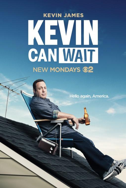 Resultado de imagem para Kevin Can Wait posters