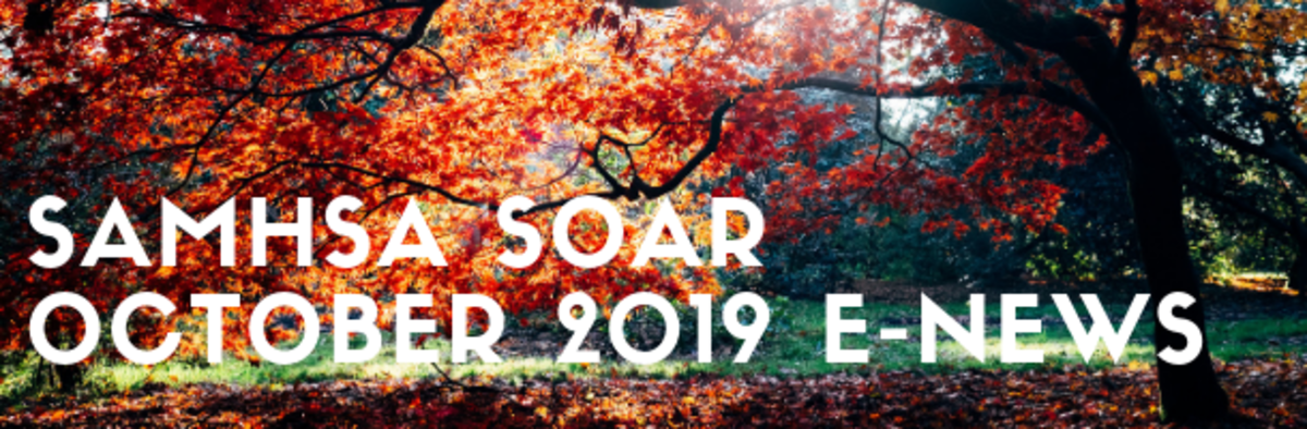 SAMHSA SOAR October 2019 E-News