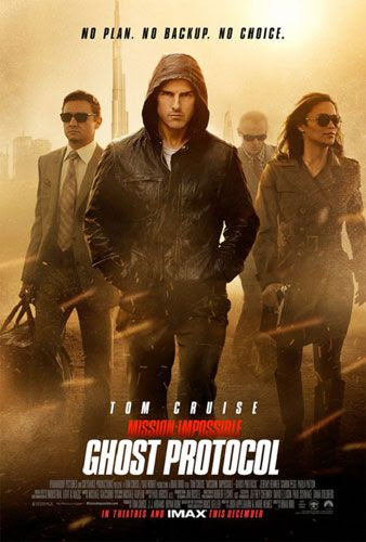 MISSION: IMPOSSIBLE – GHOST PROTOCOL theatrical poster.