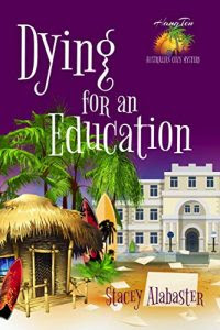 Dying for an Education by Stacey Alabaster