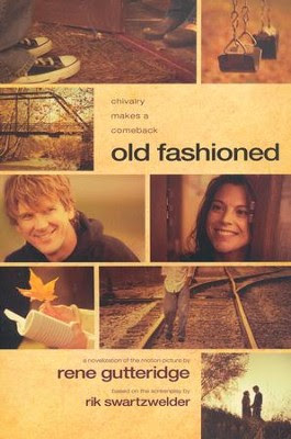 Old Fashioned  -     By: Rene Gutteridge, Rik Swartzwelder