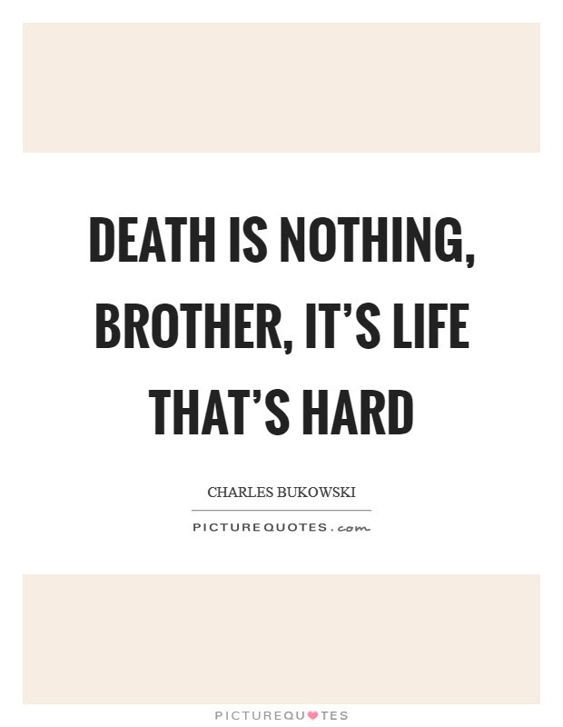 Death Of Brother Quotes Sayings Death Of Brother Picture Quotes