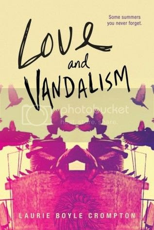 Love and Vandalism by Laurie Boyce Crompton