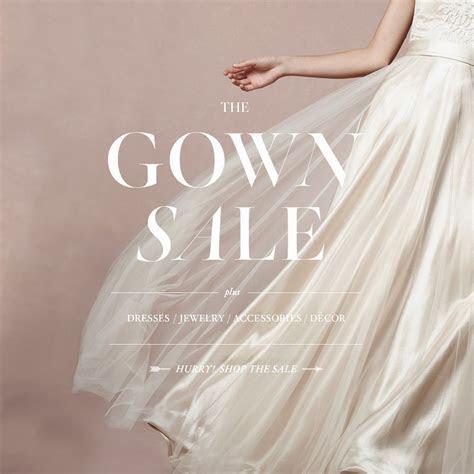 GOWN SALE! Plus dresses, accessories, décor and more