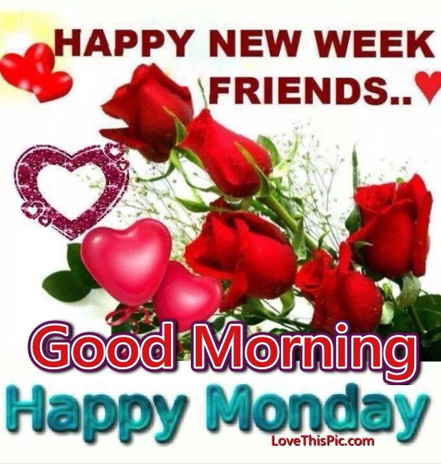 Happy New Week Good Morning Monday Pictures Photos And Images For
