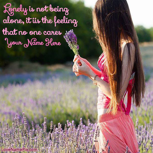 Write Name On Lonely Girl Quotes Images Picture