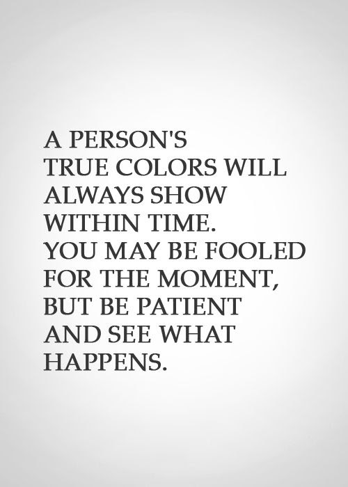 Quotes About Peoples True Colors Meme Image 09 Quotesbae