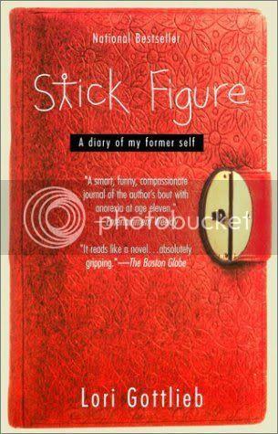 Stick Figure: A Diary of My Former Self by Lori Gottlieb