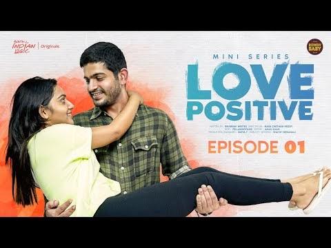 Love Positive Telugu Web Series Episode 1
