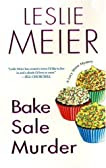Bake Sale Murder (Lucy Stone Mysteries, No. 13)