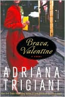 Brava, Valentine by Adriana Trigiani: Book Cover