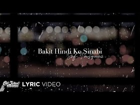 Bakit Hindi Ko Sinabi by Sof Vasquez [Lyric Video]