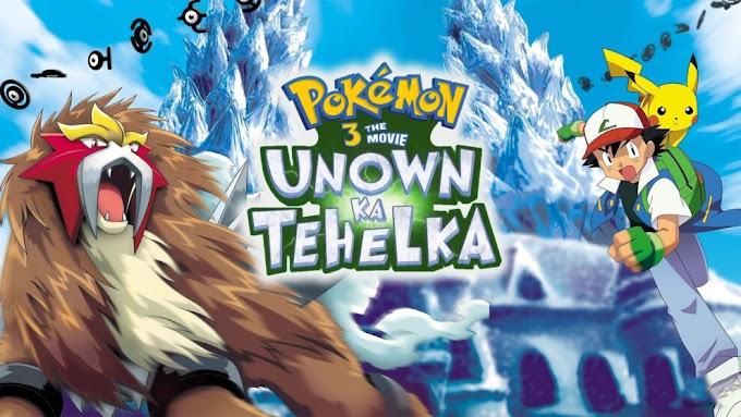 Pokemon Movie 3 Unown ka Tehelka Hindi Dubbed Download (360p, 480p, 720p HD)