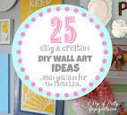 25 DIY Wall Art Ideas {DIY Wall Decor Ideas} | A Pop of Pretty ...