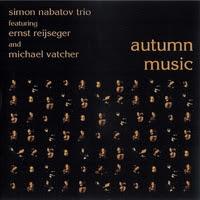Simon Nabatov Trio - 'Autumn Music'