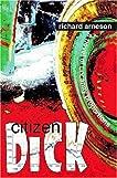 Citizen Dick