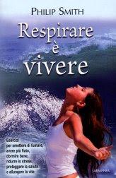 Respirare è Vivere - Libro