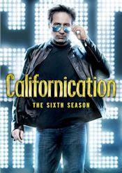 Californication - The Sixth Season