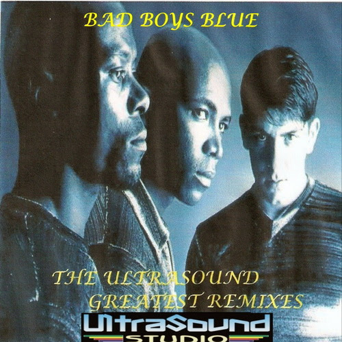 Ys Bootlegs Ys212a Bad Boys Blue The Ultrasound Greatest Remixes