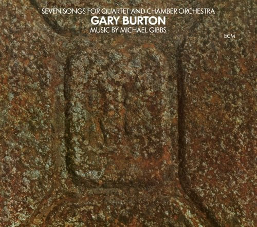 Gary Burton - Seven Songs for Quartet and Chamber Orchestra cover