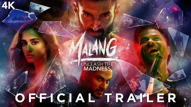 Malang Full Movie Download in Fantastic HD Online 2020