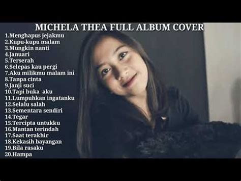 kumpulan lagu michela thea full album cover youtube