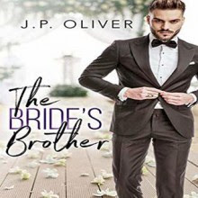 The Bride's Brother - J. P. Oliver,randi johnson