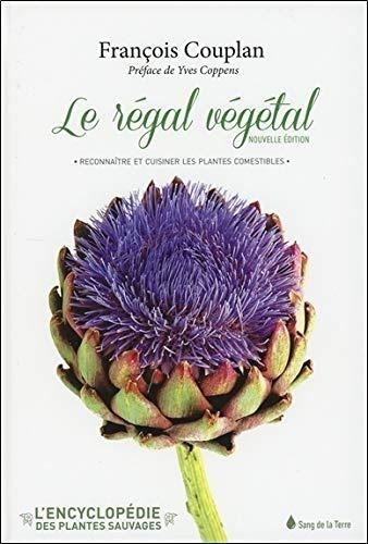 Livre: Télécharger Livres ♣ L'encyclopédie des plantes sauvages : Tome 1, Le régal végétal ...