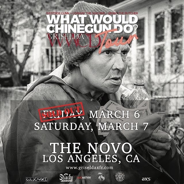 """Griselda (Westside x Conway x Benny) Adds 2nd Date!!! Los Angeles Friday 3/7/2020 """"What Would Chinegun Do?"""" Tour @ The Novo"""
