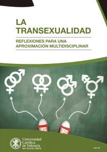 La transexualidad. Reflexiones para una aproximación multidisciplinar