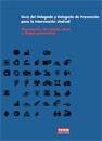 Publicación ISTAS: Organización del trabajo, salud y riesgos psicosociales. Guía delegado y delegada..