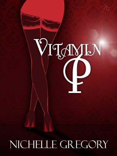 Vitamin P by Nichelle Gregory