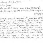Poročilo svetovalca vlade obrambnemu ministru Jelku Kacinu o nakupih orožja za Slovenijo. Z devizami, ki so jih pridobili z menjavo 400 milijonov dinarjev, so kupili ruske protiletalske rakete in lanserje tipa Igla v skupni vrednosti 12.192.000 dolarjev. Ladja »Ardal« je z raketami iz Poljske prispela 21. 9. 1991. Svetovalec je v poročilu zapisal: »V Sloveniji je primanjkovalo deviz, zato sem dobil nalogo, da dinarje zamenjam v nemške marke, v sosednjih državah. [...] Zamenjan je bil celoten znesek, kar je znašalo 15.384.615 nemških mark ali 8.806.809 ameriških dolarjev.« (21. 9. 1994)