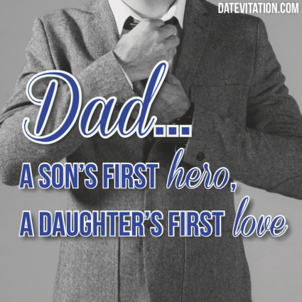 11 Beautiful Quotes About Fathers Datevitation