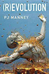 (R)evolution by P. J. Manney