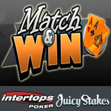 Intertops Poker and Juicy Stakes Players Winning Exclusive Tournament Tickets during Match and Win Event