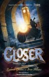 CLOSER (TUNNELS, #4) REVIEW