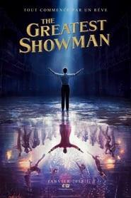 Film The Greatest Showman 2017 en Streaming VF