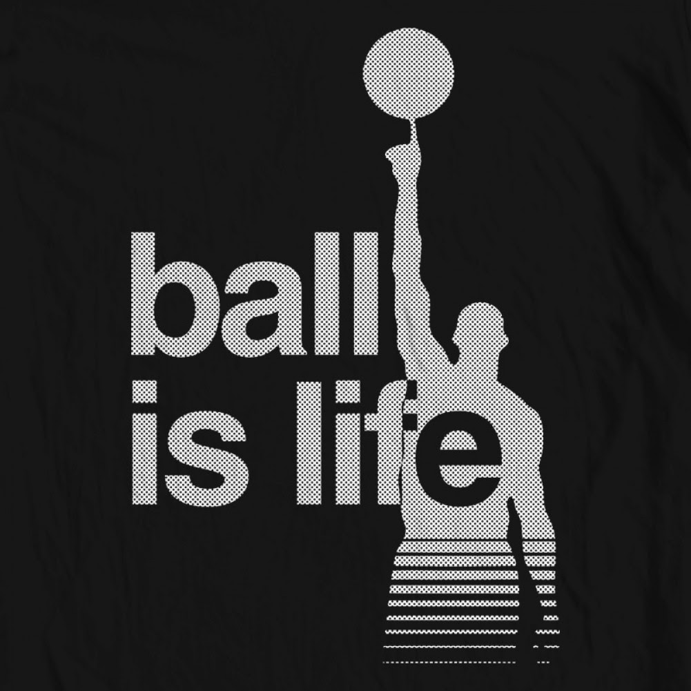 Ball Is Life Quotes 5