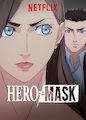 HERO MASK - Season 1