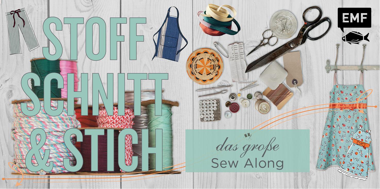 Stoff, Schnitt & Stich – Sew Along