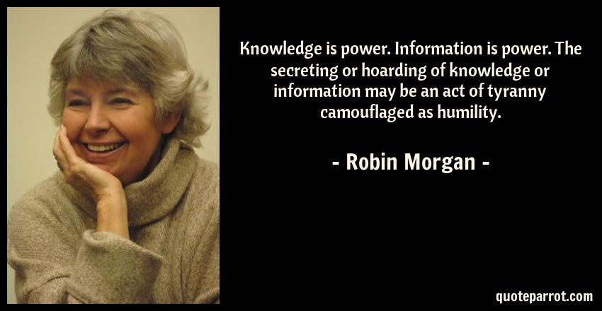 Knowledge Is Power Information Is Power The Secreting By Robin