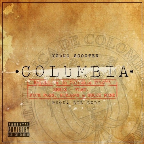 Young Scooter - Columbia (Clean) - Single