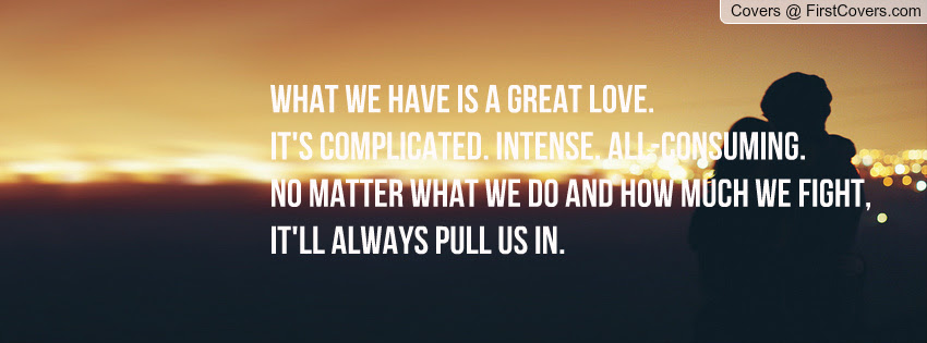 Quotes About All Consuming Love 54 Quotes