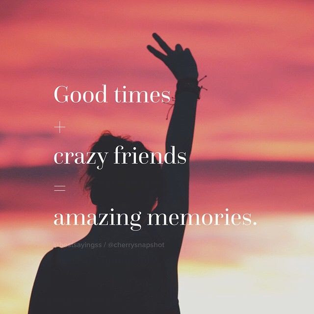 Good Times With Crazy Friends Pictures Photos And Images For
