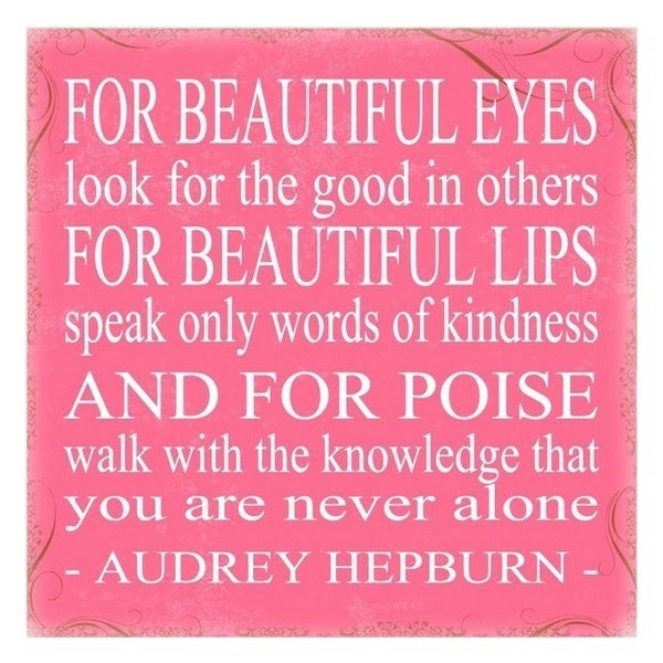 Quote For Beautiful Eyes Look For The Good In Others For